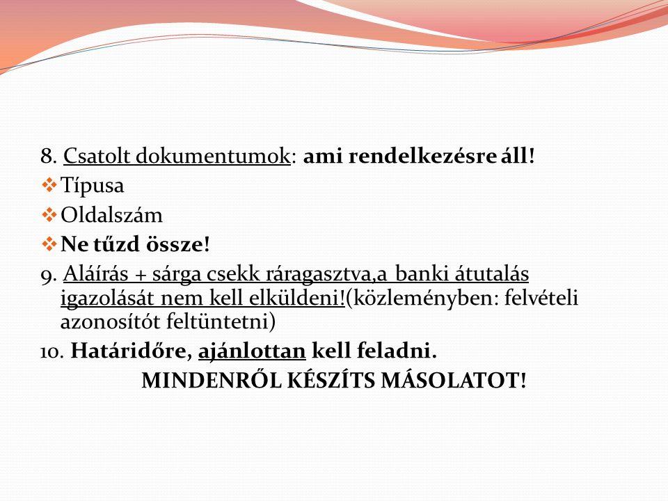 A JELENTKEZÉS MÓDJA II.