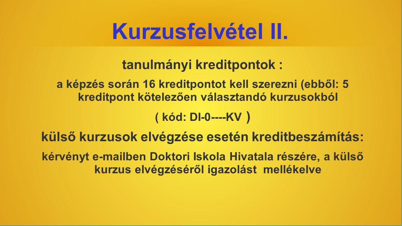Kurzusfelvétel II.