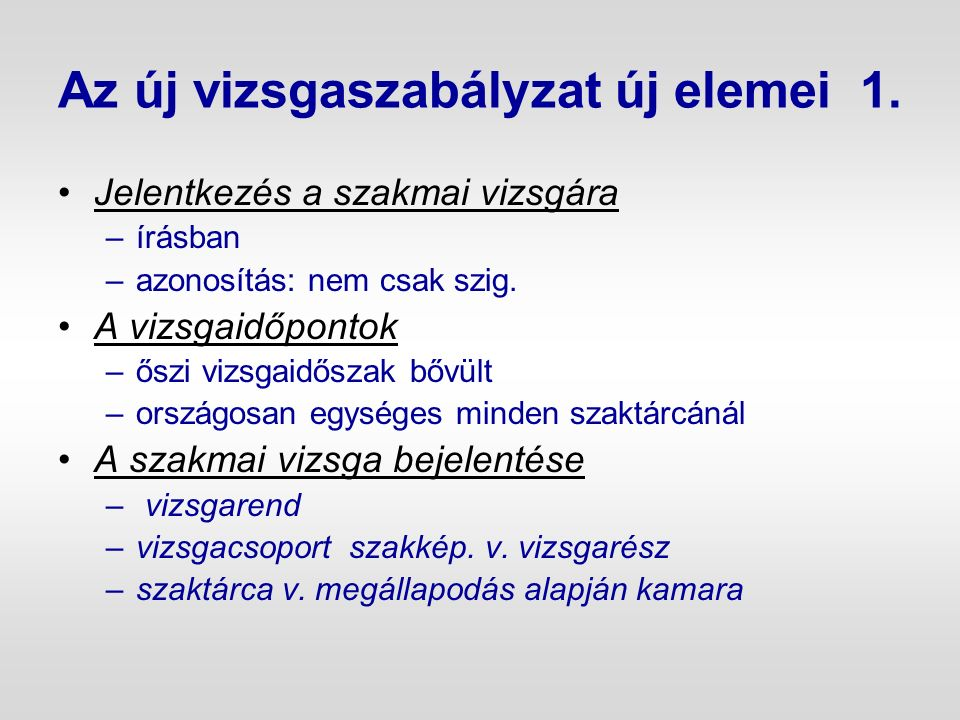 Vizsgadíj és vizsgáztatási díjak [ 1/2001.