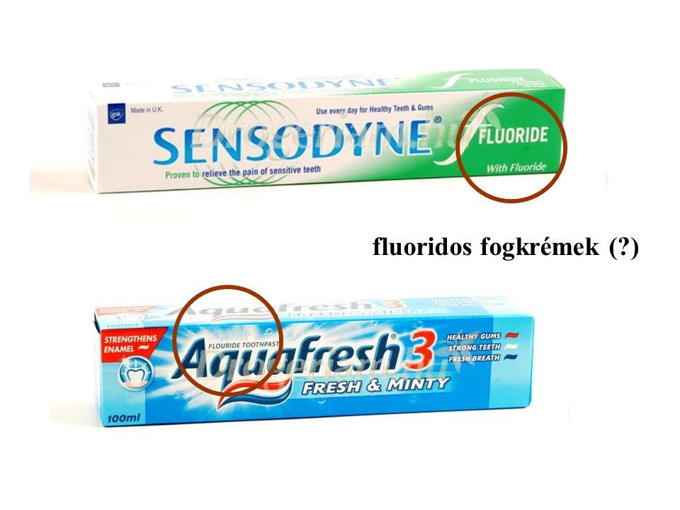 fluoridos fogkrémek ( )