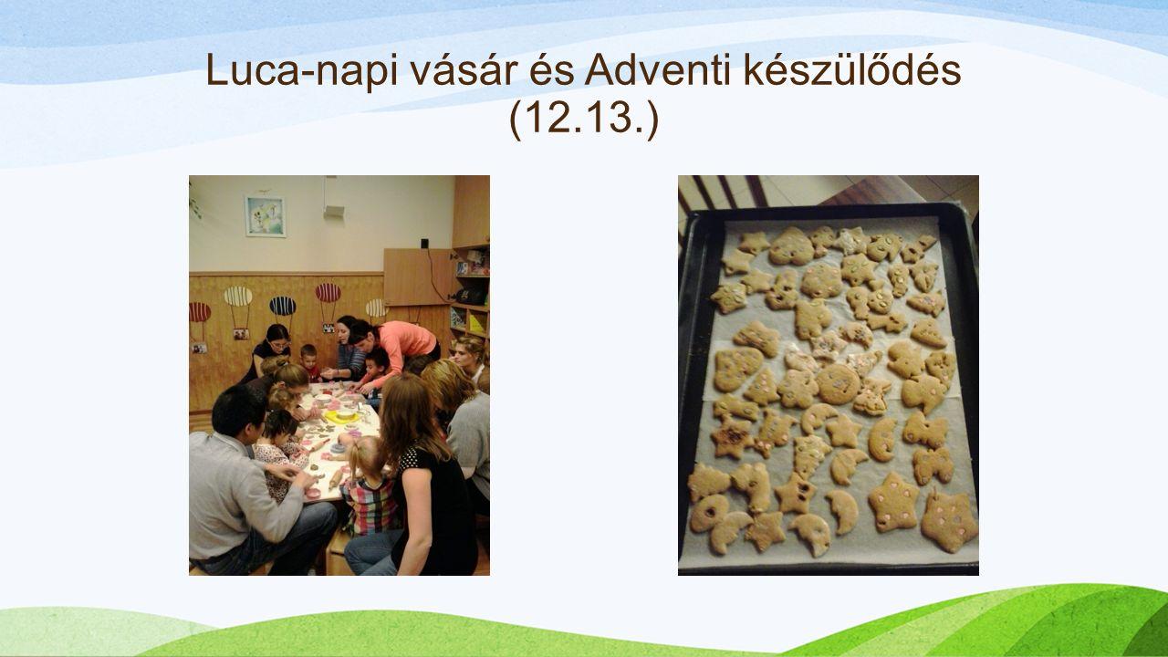 Luca-napi vásár és Adventi készülődés (12.13.)