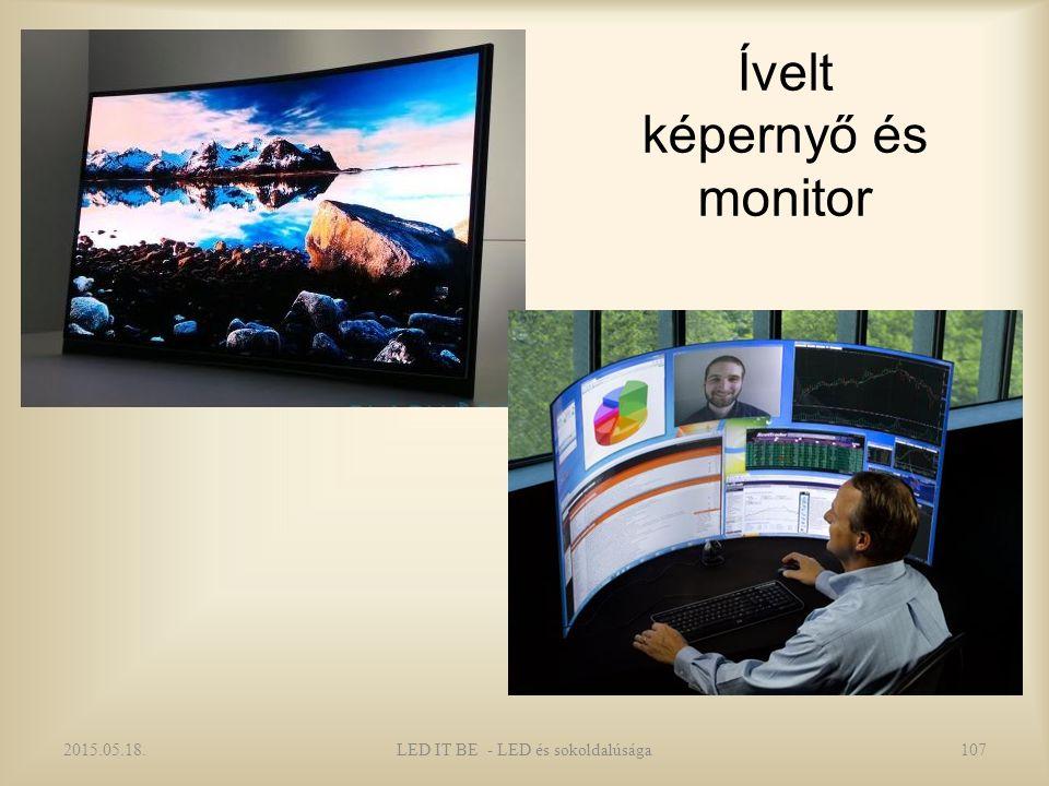 Ívelt képernyő és monitor 2015.05.18.LED IT BE - LED és sokoldalúsága107