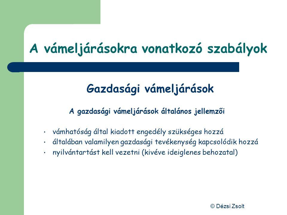 © Dézsi Zsolt ZáhonyBudapest Kivitel Kivitel során közösségi áru végleges vagy ideiglenes jelleggel kerül kiszállításra, … És a vámeljárás akkor ér véget, amikor az áru kiléptetése a közösség területéről megtörtént.