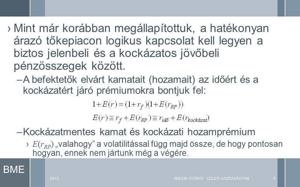 ALLAIS- PARADOXON A : [10.000 € (100%)] B : [15.000 € (90%); 0 € (10%)] A többség A-t választja (pedig a B várható értéke 13.500).