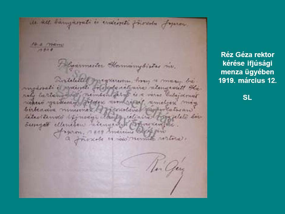 Réz Géza rektor kérése ifjúsági menza ügyében 1919. március 12. SL