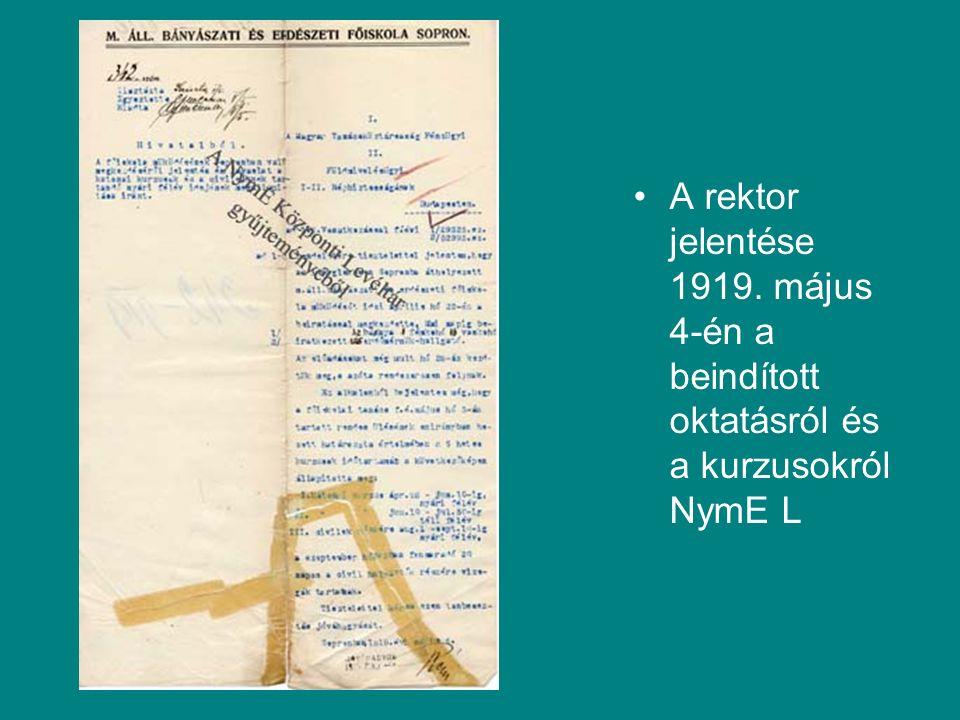 A rektor jelentése 1919. május 4-én a beindított oktatásról és a kurzusokról NymE L