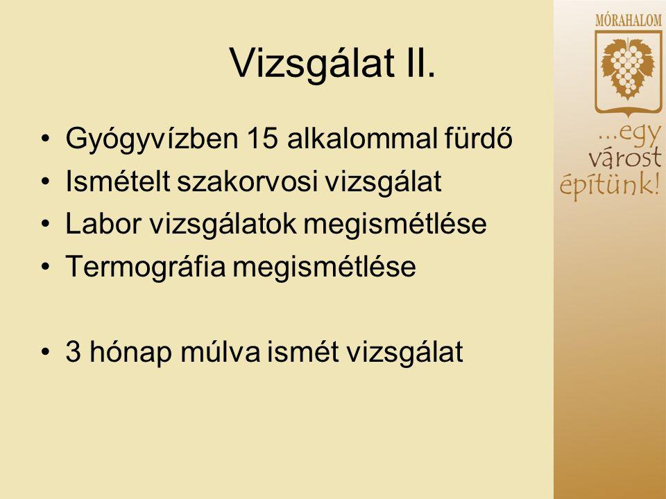 Vizsgálat II.
