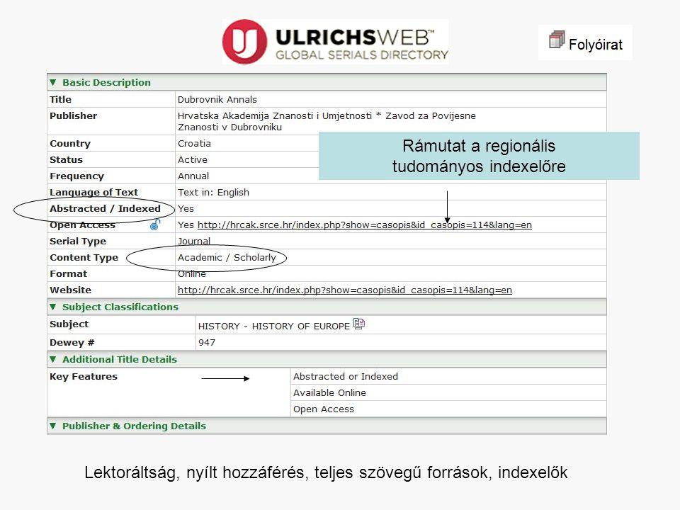 Dubrovnik Annals Teljes szövegű források (szolgáltatók): Indexelők: Forrás: UlrichsWeb