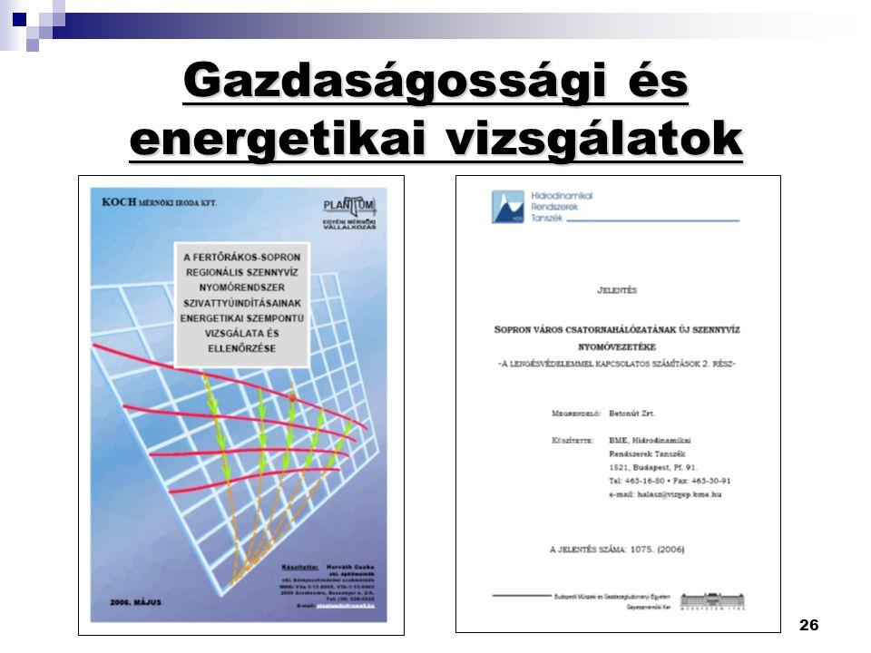 26 Gazdaságossági és energetikai vizsgálatok