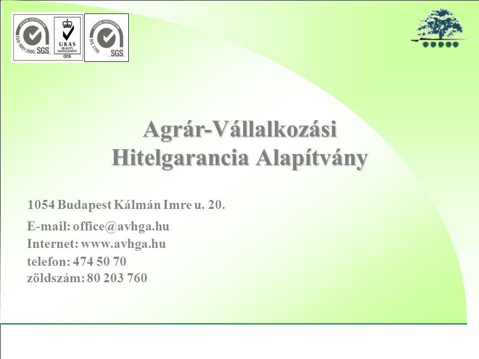 Agrár-Vállalkozási Hitelgarancia Alapítvány 1054 Budapest Kálmán Imre u.