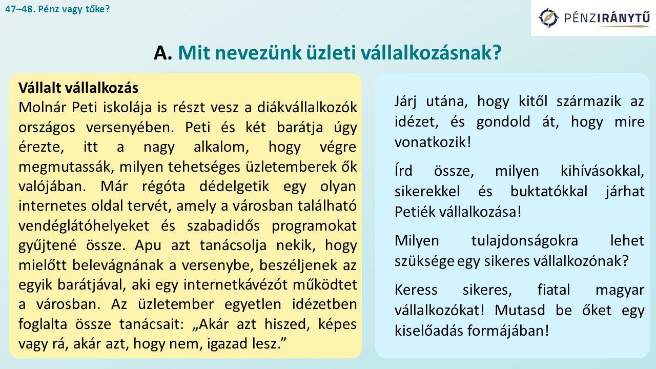 Vállalt vállalkozás Molnár Peti iskolája is részt vesz a diákvállalkozók országos versenyében.