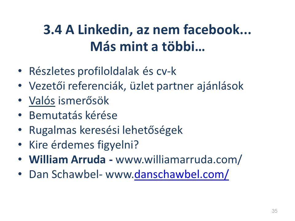 3.4 A Linkedin, az nem facebook...