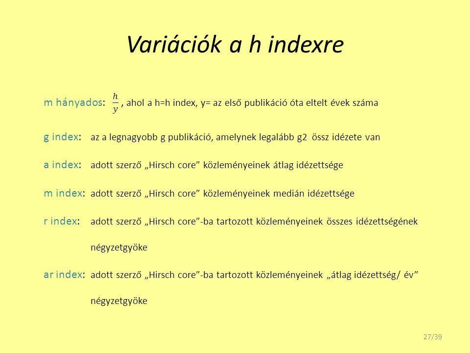Variációk a h indexre 27/39