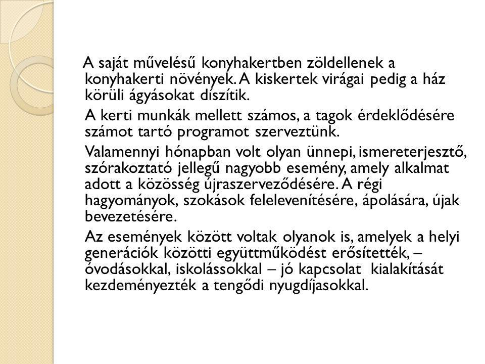 Januári események A Magyar Kultúra Napja alkalmából vendégeink voltak a tengődiek 2010.január 22.