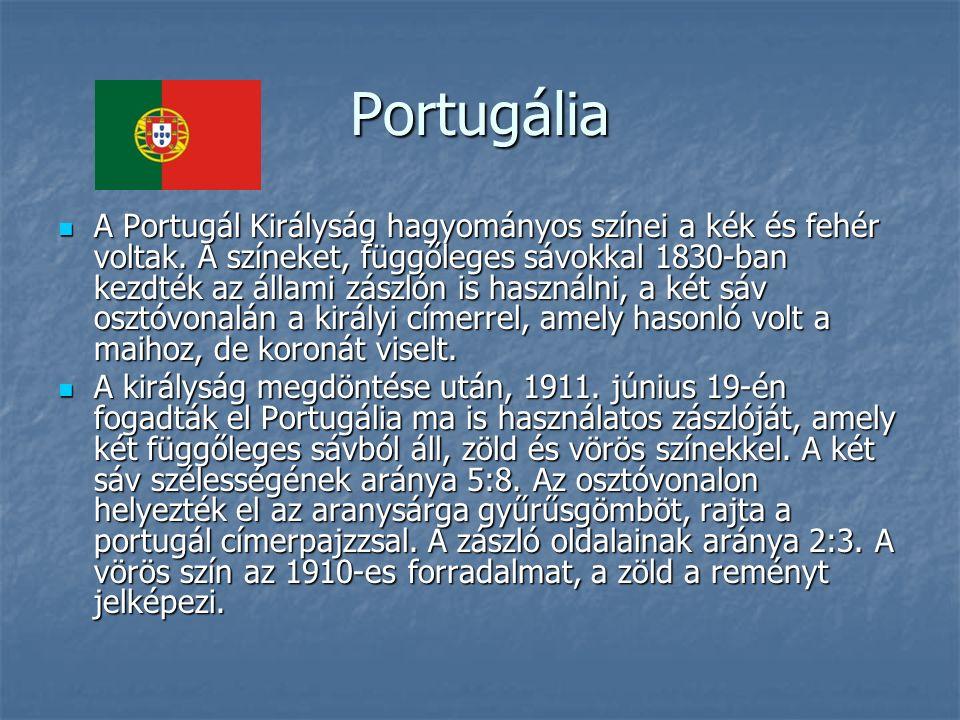 Portugália A Portugál Királyság hagyományos színei a kék és fehér voltak.