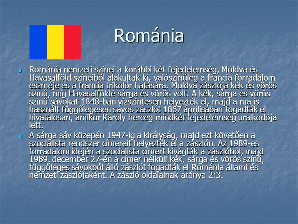 Románia Románia nemzeti színei a korábbi két fejedelemség, Moldva és Havasalföld színeiből alakultak ki, valószínűleg a francia forradalom eszméje és a francia trikolór hatására.