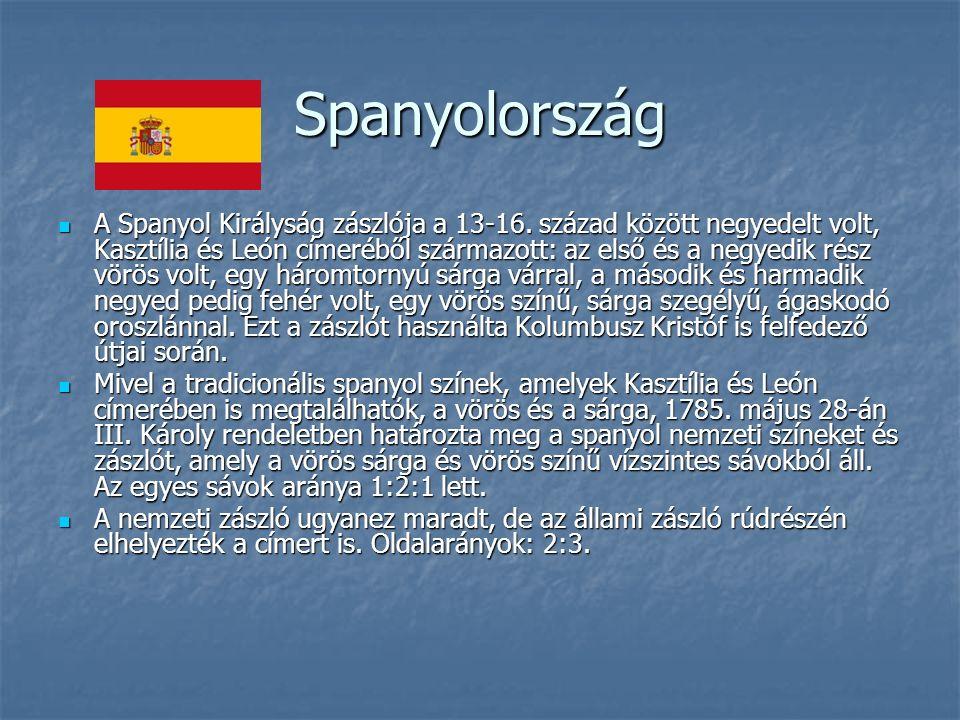 Spanyolország A Spanyol Királyság zászlója a 13-16.