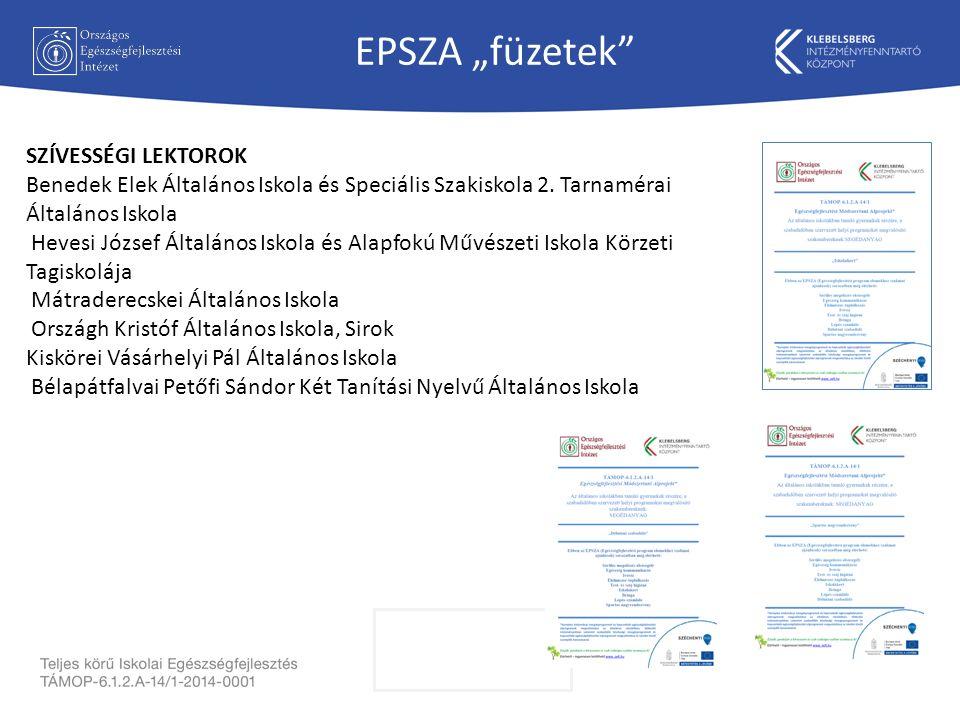"""EPSZA """"füzetek SZÍVESSÉGI LEKTOROK Benedek Elek Általános Iskola és Speciális Szakiskola 2."""