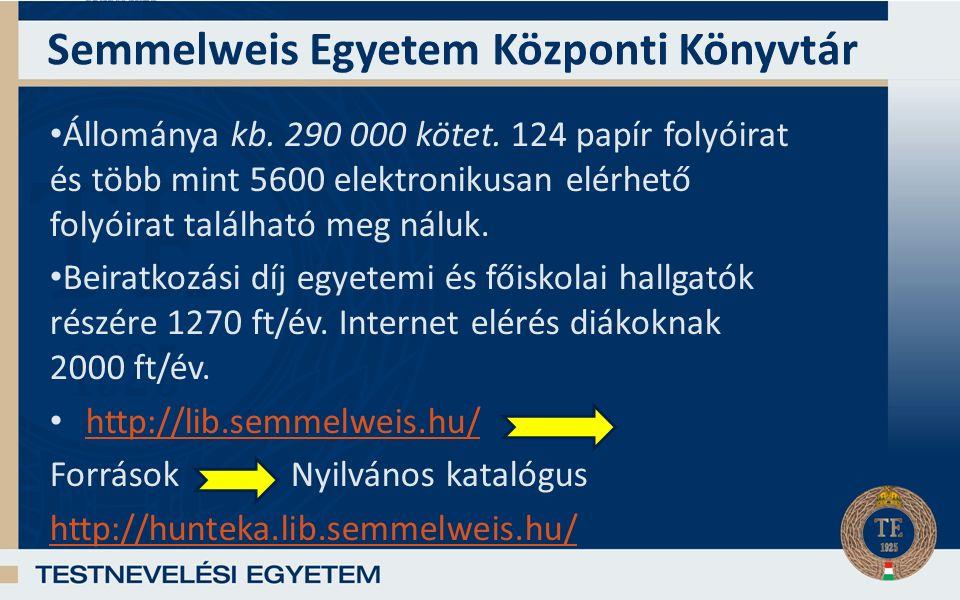Semmelweis Egyetem Központi Könyvtár Állománya kb.