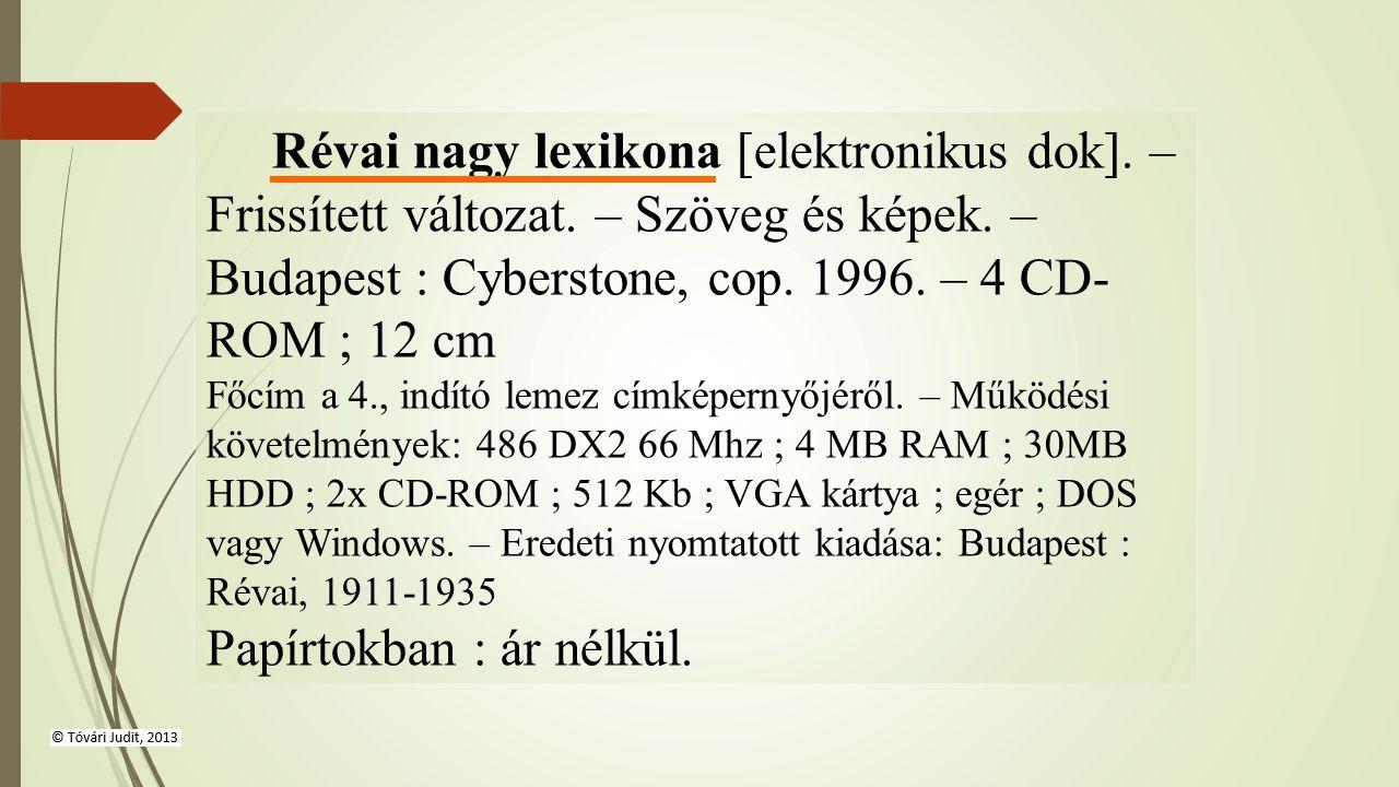 Révai nagy lexikona [elektronikus dok]. – Frissített változat.