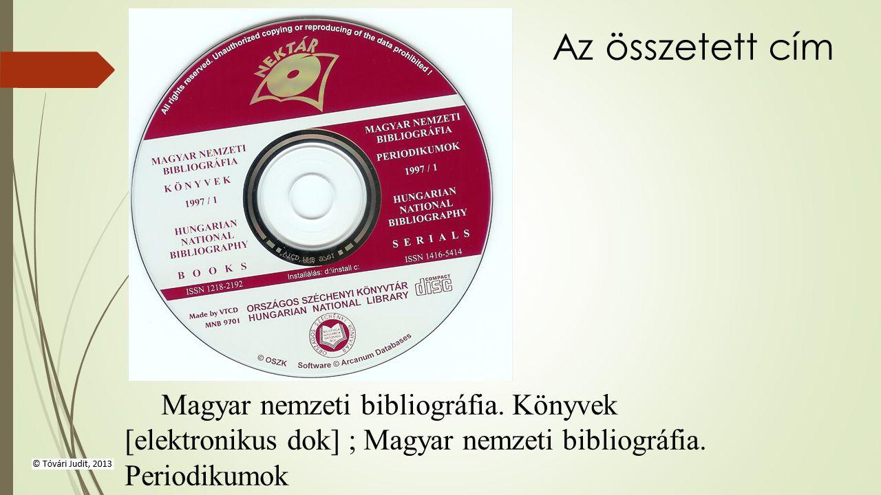 Magyar nemzeti bibliográfia. Könyvek [elektronikus dok] ; Magyar nemzeti bibliográfia.
