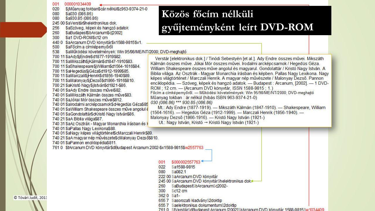 Közös főcím nélküli gyűjteményként leírt DVD-ROM A második és minden további cím a 740-es mezőben