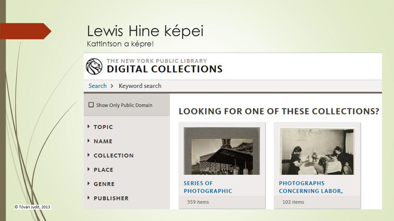 Lewis Hine képei Kattintson a képre!