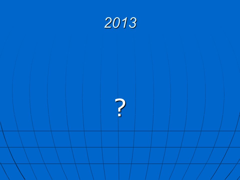 2013 ?