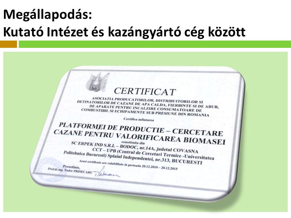 Megállapodás: Kutató Intézet és kazángyártó cég között