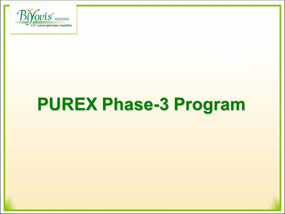 PUREX Phase-3 Program