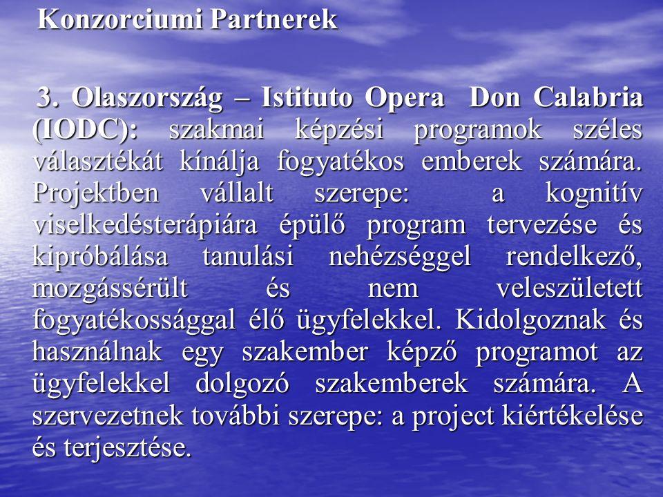 Konzorciumi Partnerek Konzorciumi Partnerek 3.