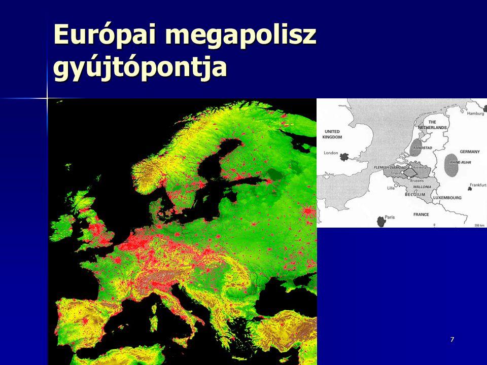 7 Európai megapolisz gyújtópontja