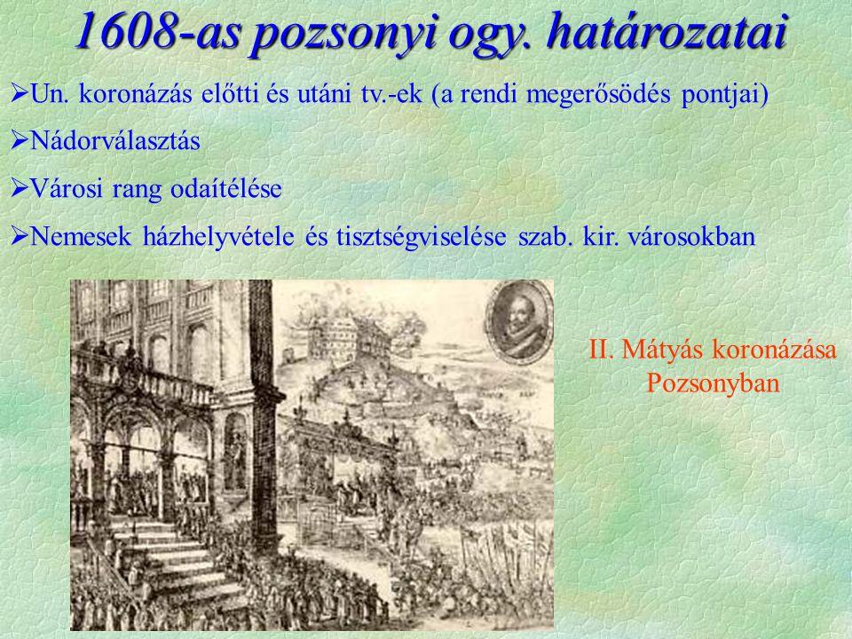 II. Mátyás koronázása Pozsonyban 1608-as pozsonyi ogy.