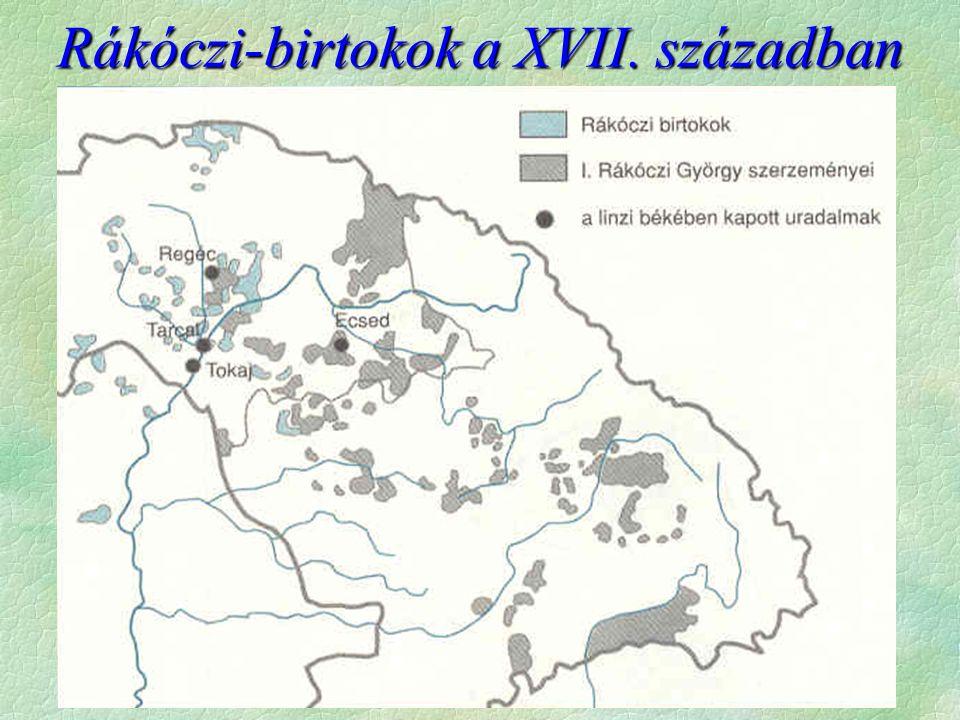Rákóczi-birtokok a XVII. században