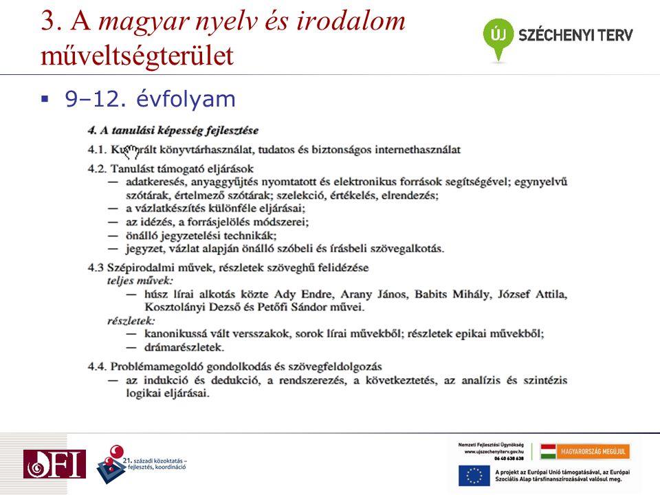3. A magyar nyelv és irodalom műveltségterület  9–12. évfolyam
