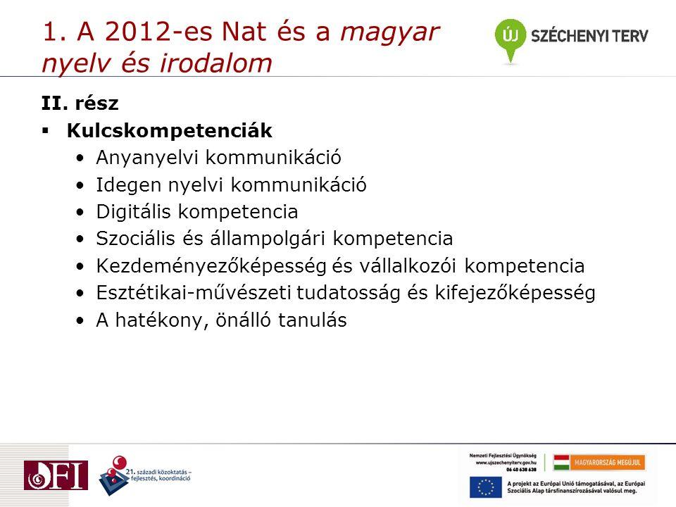 1. A 2012-es Nat és a magyar nyelv és irodalom II.