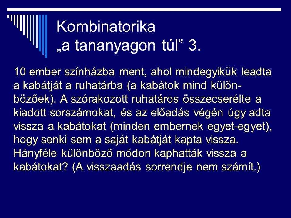 """Kombinatorika """"a tananyagon túl 3."""