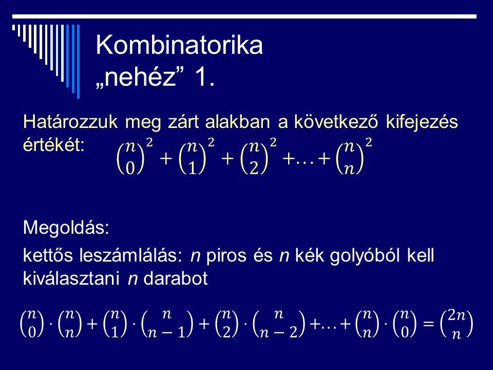"Kombinatorika ""nehéz 1."