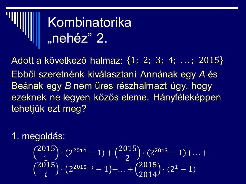 "Kombinatorika ""nehéz 2."