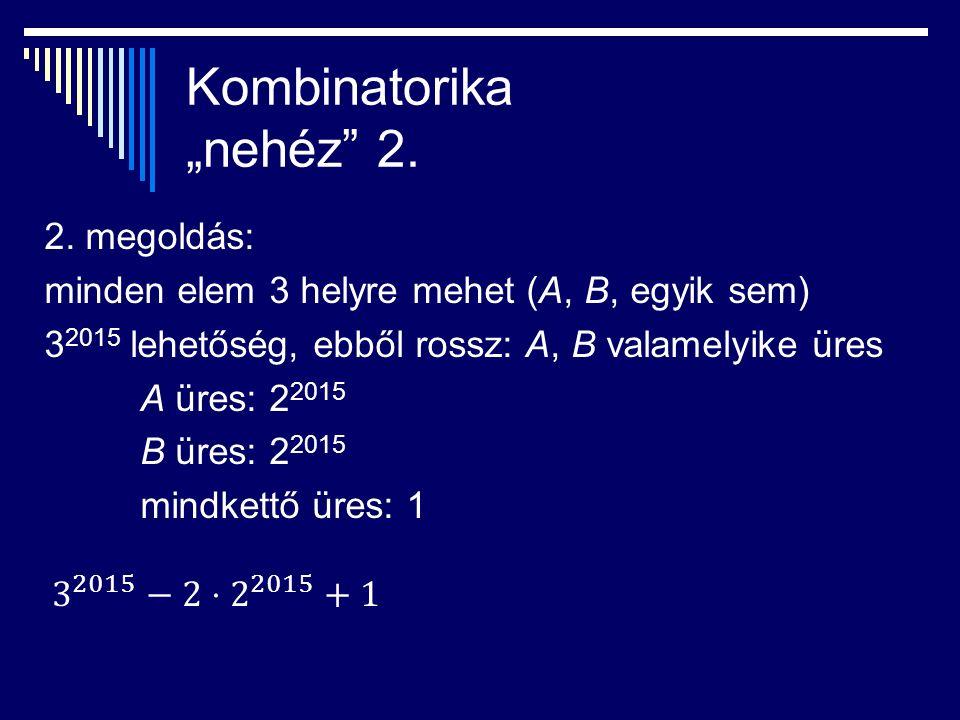 "Kombinatorika ""nehéz 2. 2."