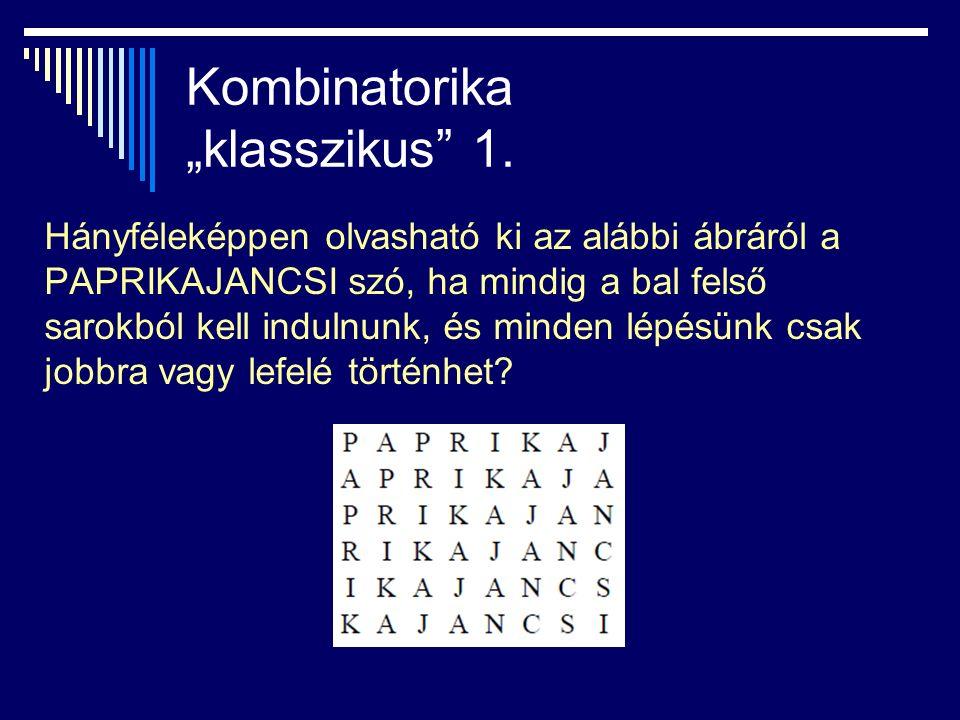 """Kombinatorika """"klasszikus 1.1. megoldás: """"beírós módszer 2."""