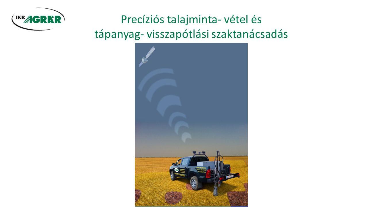 Precíziós talajminta- vétel és tápanyag- visszapótlási szaktanácsadás