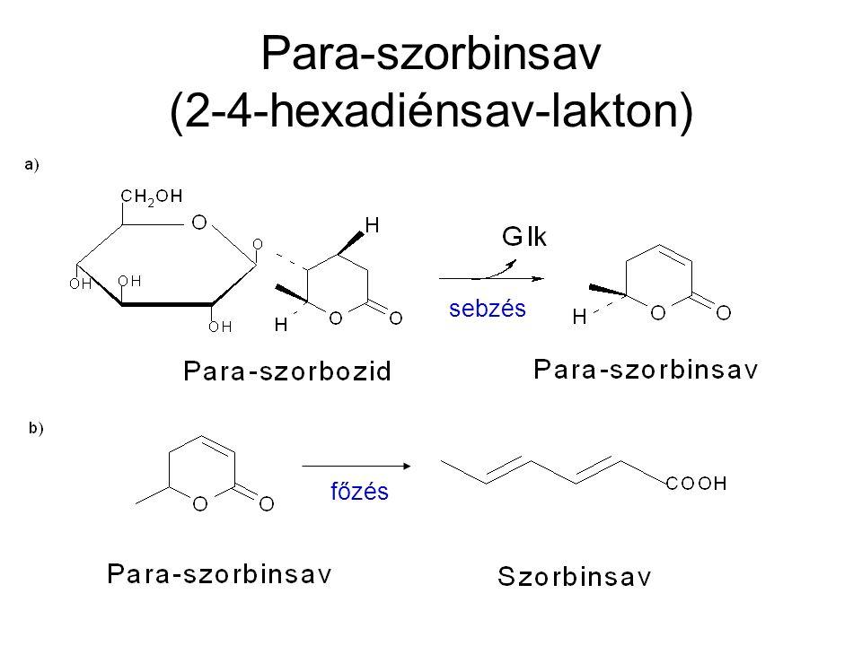 Para-szorbinsav (2-4-hexadiénsav-lakton) sebzés főzés
