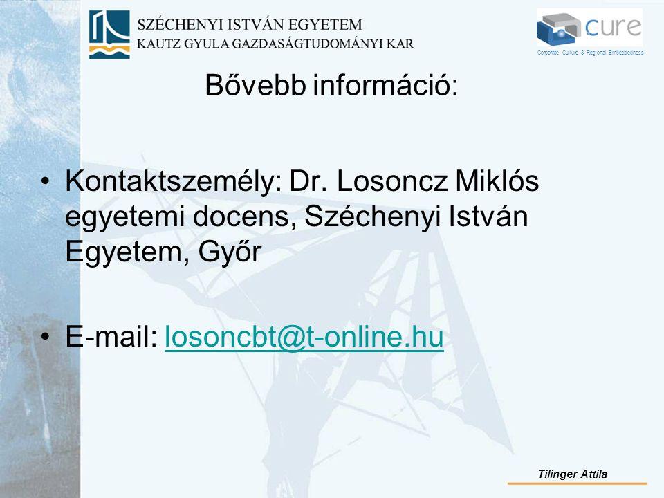 Bővebb információ: Kontaktszemély: Dr. Losoncz Miklós egyetemi docens, Széchenyi István Egyetem, Győr E-mail: losoncbt@t-online.hulosoncbt@t-online.hu