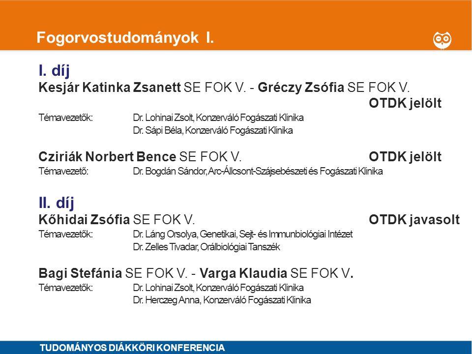 1 Fogorvostudományok II.I. díj MINTA ÁRON SE ÁOK VI.