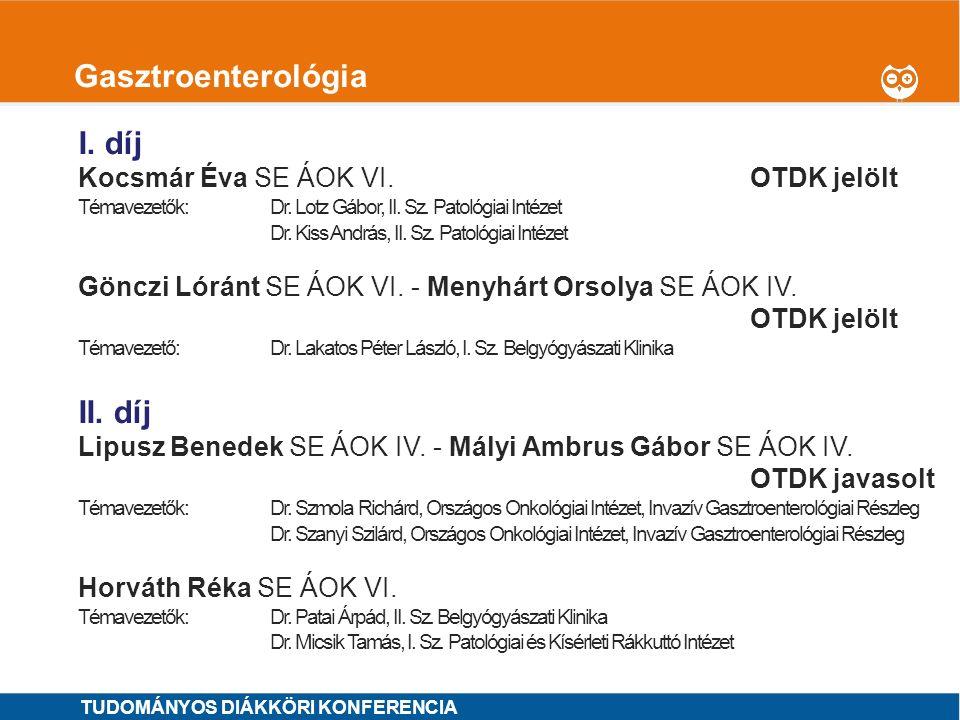 1 Genetika, molekuláris biológia I.díj MINTA ÁRON SE ÁOK VI.