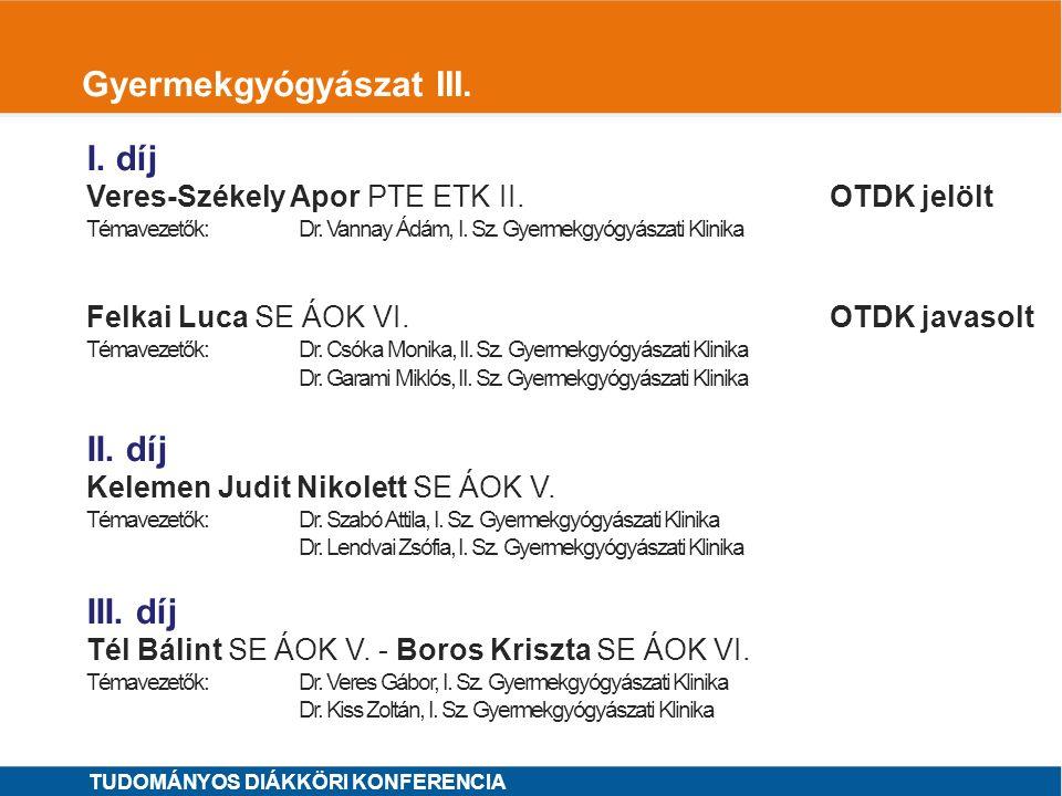 1 Gyógyszertudományok I.I. díj Vesztergombi Dániel SE GYTK IV.
