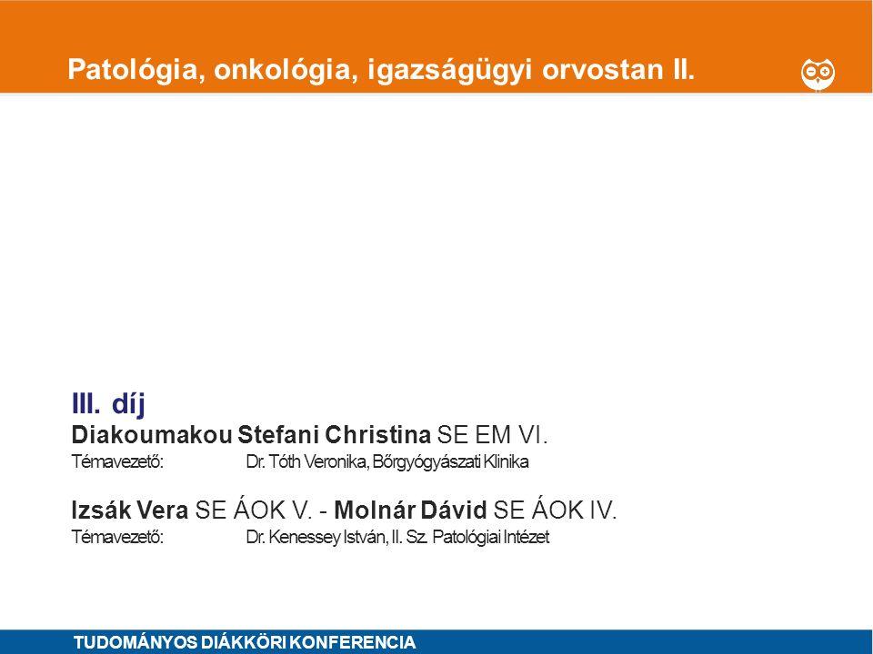 1 Patológia, onkológia, igazságügyi orvostan II.I.
