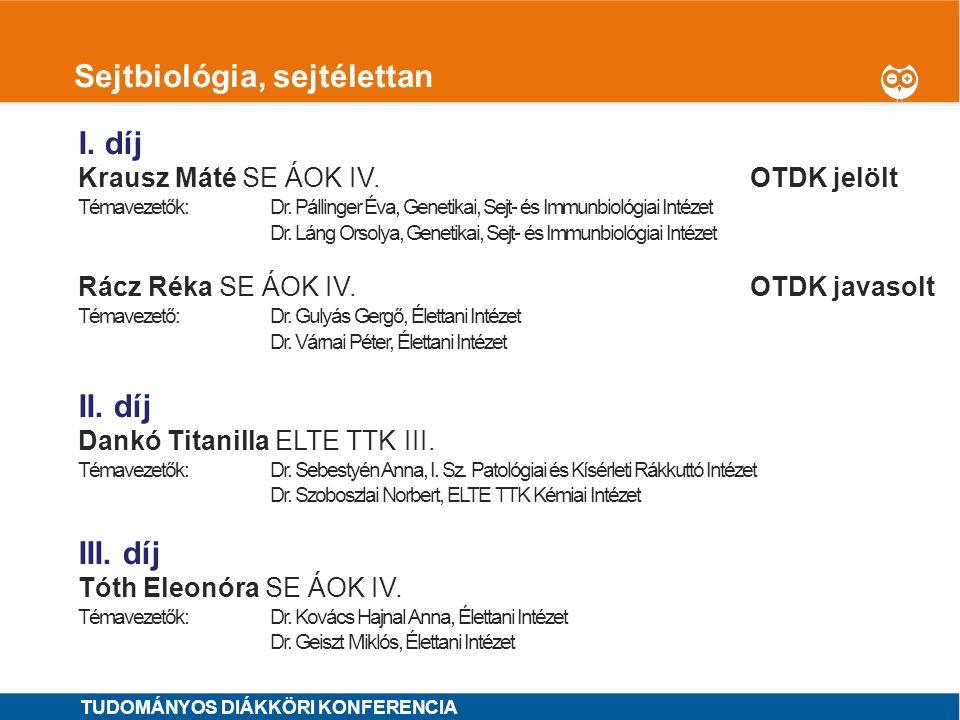 1 Szemészet I.díj Szabó Ágota SE ÁOK V.OTDK jelölt Témavezető: Dr.