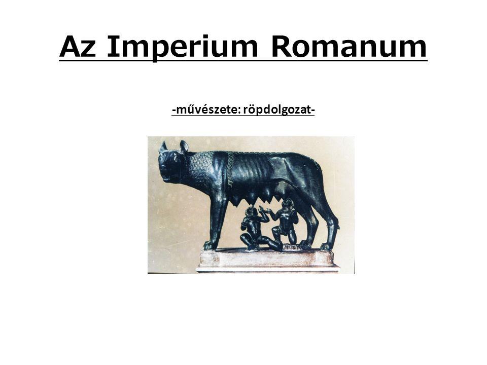 Az Imperium Romanum -művészete: röpdolgozat-